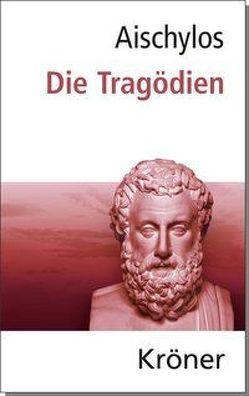 Aischylos: Die Tragödien von Aischylos,  Aeschylus, Droysen,  Johann Gustav, Zimmermann,  Bernhard