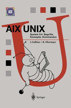 AIX UNIX System V.4 von Gulbins,  Jürgen, Obermayr,  Karl