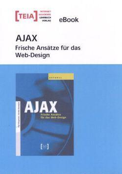 AJAX – Frische Ansätze für das Web-Design. eBook von Bergmann,  Olaf, Bormann,  Carsten
