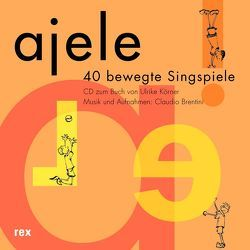 Ajele, CD von Brentini,  Claudio, Körner,  Ulrike