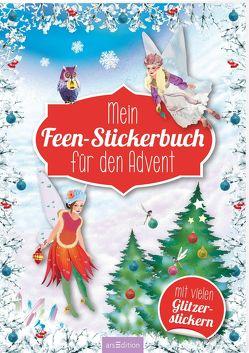 Mein Feen-Stickerbuch für den Advent – Ein Adventskalender für Kinder mit über 400 Aufklebern von Wagner,  Maja
