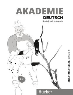 Akademie Deutsch A1+ von Fahl,  Heike, Gruß,  Julia, Renn,  Carolin, Stetter,  Michael, Wempe,  Anette