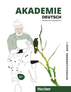 Akademie Deutsch A1+ von Bleiner,  Sandra, Glaser,  Jana, Schenk,  Britta, Schmohl,  Sabrina, Wirtz,  Michaela