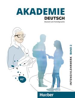 Akademie Deutsch A2+ von Bleiner,  Sandra, Glaser,  Jana, Schenk,  Britta, Schmohl,  Sabrina, Wirtz,  Michaela