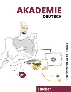 Akademie Deutsch B1+ von Bleiner,  Sandra, Glaser,  Jana, Schenk,  Britta, Schmohl,  Sabrina, Wirtz,  Michaela