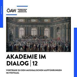Akademie im Dialog 12 von Gruber,  Gernot, Lodes,  Birgit, Reisinger,  Elisabeth