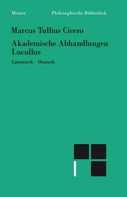 Akademische Abhandlungen. Lucullus von Bächli,  Andreas, Cicero, Graeser,  Andreas, Schäublin,  Christoph