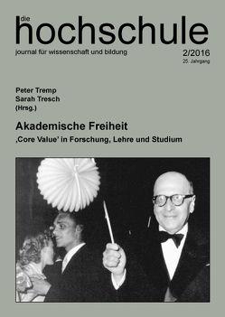 Akademische Freiheit von Tremp,  Peter, Tresch,  Sarah
