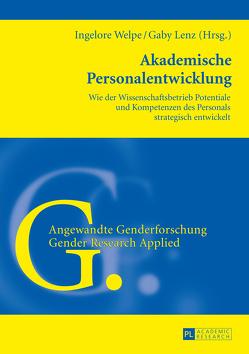 Akademische Personalentwicklung von Lenz,  Gaby, Welpe,  Ingelore