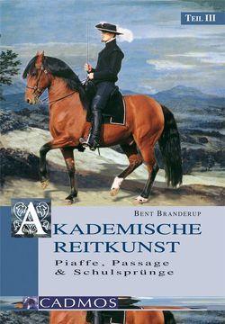 Akademische Reitkunst 3 DVD von Branderup,  Bent