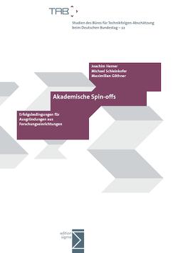 Akademische Spin-offs von Göthner,  Maximilian, Hemer,  Joachim, Schleinkofer,  Michael