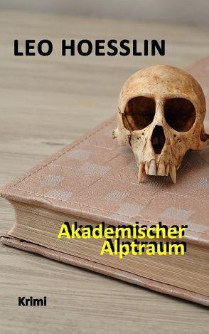 Akademischer Alptraum von Hoesslin,  Leo