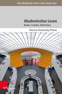 Akademisches Lesen von Alker-Windbichler,  Stefan, Kuhn,  Axel, Lodes,  Benedikt, Stocker,  Günther
