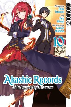 Akashic Records of the Bastard Magic Instructor 10 von Hitsuji,  Taro, Mishima,  Kurone, Tsunemi,  Aosa