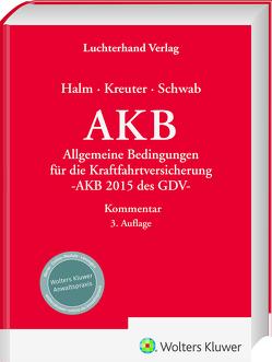 AKB Kommentar von Halm,  Wolfgang, Kreuter,  Andrea, Schwab,  Hans-Josef