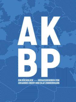 AKBP – Auswärtige Kultur- und Bildungspolitik von Brüheim,  Theresa, Ebert,  Johannes, Zimmermann,  Olaf