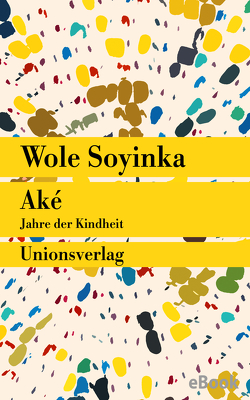 Aké von Soyinka,  Wole, Uffelmann,  Inge