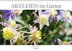 Akeleien im Garten (Wandkalender 2019 DIN A2 quer) von Kruse,  Gisela