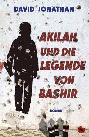 Akilah und die Legende von Bashir von Jonathan,  David