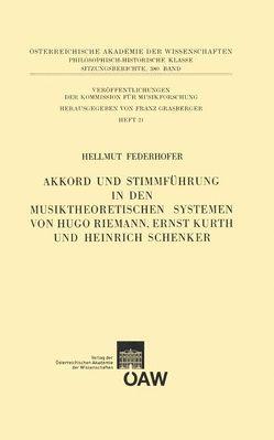 Akkord und Stimmführung in den musiktheoretischen Systemen von Hugo Riemann, Ernst Kurth und Heinrich Schenker von Federhofer,  Hellmut, Grasberger,  Franz