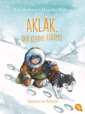 Aklak, der kleine Eskimo – Spuren im Schnee von Stohner,  Anu, Wilson,  Henrike