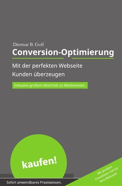 Akquise ohne Aufwand / Conversion-Optimierung von Golf,  Dietmar B.