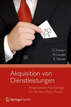 Akquisition von Dienstleistungen von Hunert,  Claus, Landes,  Miriam, Steiner,  Eberhard