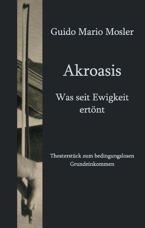 Akroasis von Mosler,  Guido