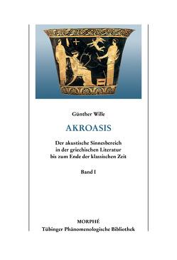 Akroasis von Koch,  Dietmar, Wille,  Günther