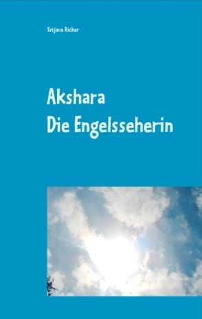 Akshara von Ricker,  Tatjana