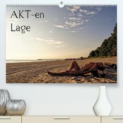 AKT-en-Lage (Premium, hochwertiger DIN A2 Wandkalender 2021, Kunstdruck in Hochglanz) von nudio