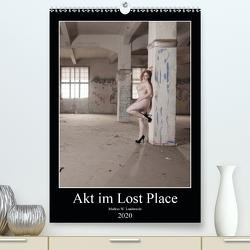 Akt im Lost Place (Premium, hochwertiger DIN A2 Wandkalender 2020, Kunstdruck in Hochglanz) von W. Lambrecht,  Markus