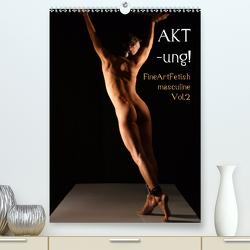 AKT-ung! FineArtFetish masculine Vol.2 (Premium, hochwertiger DIN A2 Wandkalender 2020, Kunstdruck in Hochglanz) von nudio
