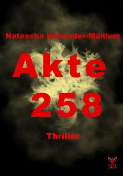 Akte 258 von Hohneder-Mühlum,  Natascha