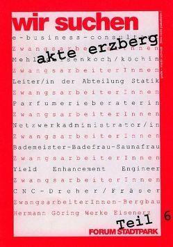 Akte Erzberg von Grabner,  Hermine, Laister,  Judith, Schmidl,  Martin, Zinganel,  Michael