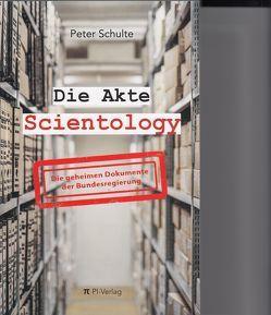 Akte Scientology von Schulte,  Peter