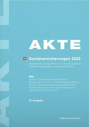 AKTE Sozialversicherungen 2022 von Keiser,  Rudolf