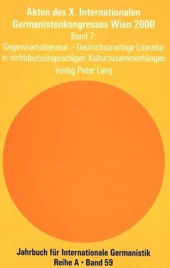Akten des X. Internationalen Germanistenkongresses Wien 2000 – «Zeitenwende – Die Germanistik auf dem Weg vom 20. ins 21. Jahrhundert» von Wiesinger,  Peter