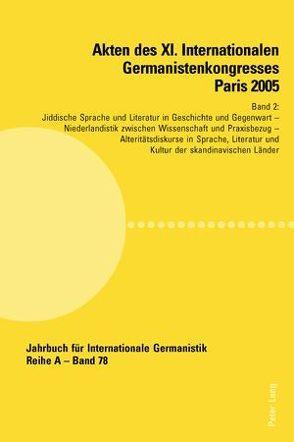 Akten des XI. Internationalen Germanistenkongresses Paris 2005. «Germanistik im Konflikt der Kulturen» von Valentin,  Jean-Marie