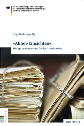 """""""Akten-Einsichten"""" von Heidemeyer,  Helge"""