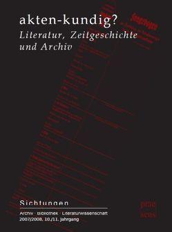 akten-kundig? von Atze,  Marcel, Degener,  Thomas, Hansel,  Michael, Kaukoreit,  Volker