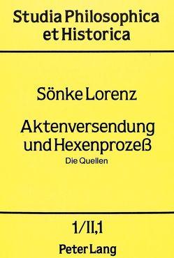 Aktenversendung und Hexenprozess von Lorenz,  Sönke
