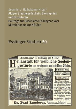 Akteur Stadtgesellschaft: Biographien und Strukturen von Halbekann,  Joachim J