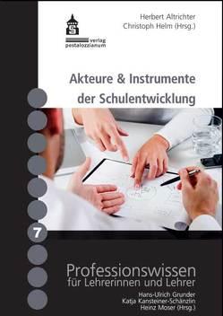 Akteure & Instrumente der Schulentwicklung von Altrichter,  Herbert, Helm,  Christoph