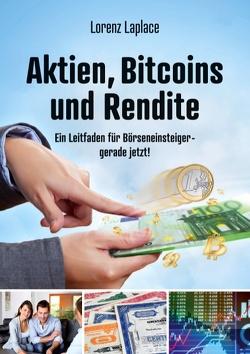 Aktien, Bitcoins und Rendite von Laplace,  Lorenz