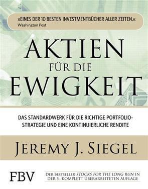 Aktien für die Ewigkeit von Siegel,  Jeremy J.