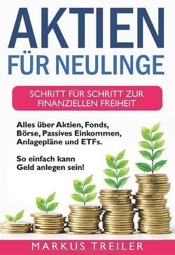 Aktien für Neulinge von Treiler,  Markus