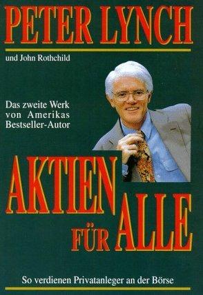 Aktien für alle von Hemm,  Tanja, Lynch,  Peter, Rothchild,  John