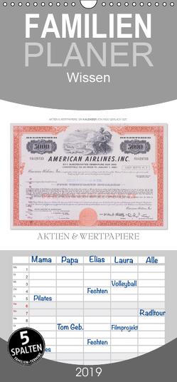 Aktien & Wertpapiere – Familienplaner hoch (Wandkalender 2019 , 21 cm x 45 cm, hoch) von Gerlach,  Ingo