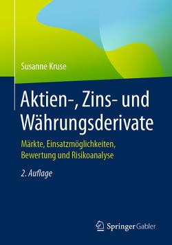 Aktien-, Zins- und Währungsderivate von Kruse,  Susanne